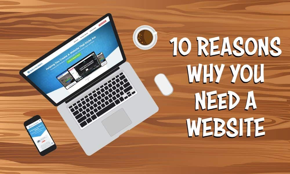 Top 10 Reasons for a Website Explained!